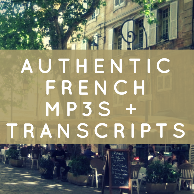 Authentic French mp3s and transcripts