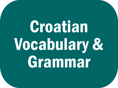 Croatian Phrases, Vocabulary and Grammar