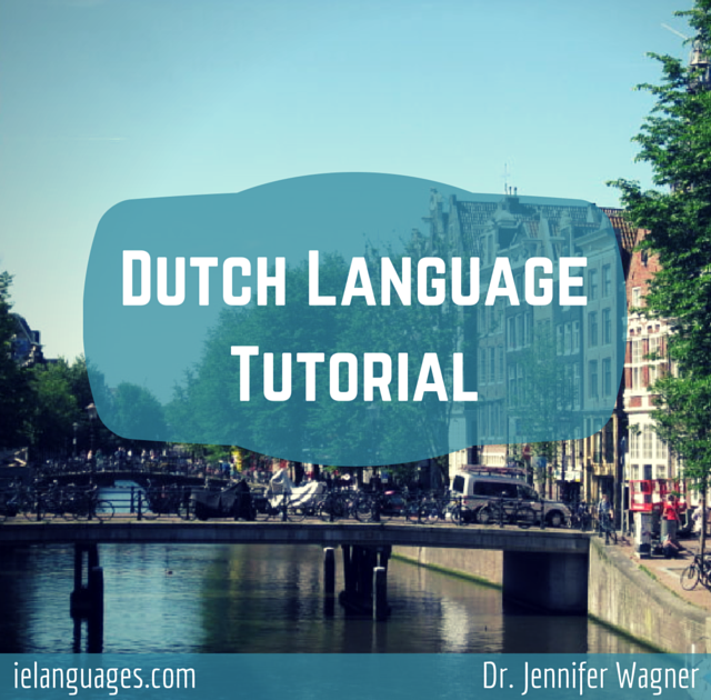 Learn Dutch phrases, vocabulary, and grammar online for free with audio recordings by native speakers - ielanguages.com