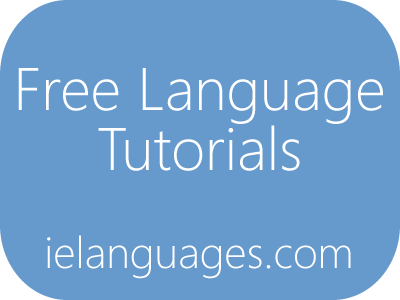 Free language tutorials: Learn languages online for free - Basic Phrases, Vocabulary, Grammar, and Pronunciation in 20 Languages