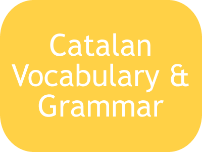 Catalan Phrases, Vocabulary and Grammar