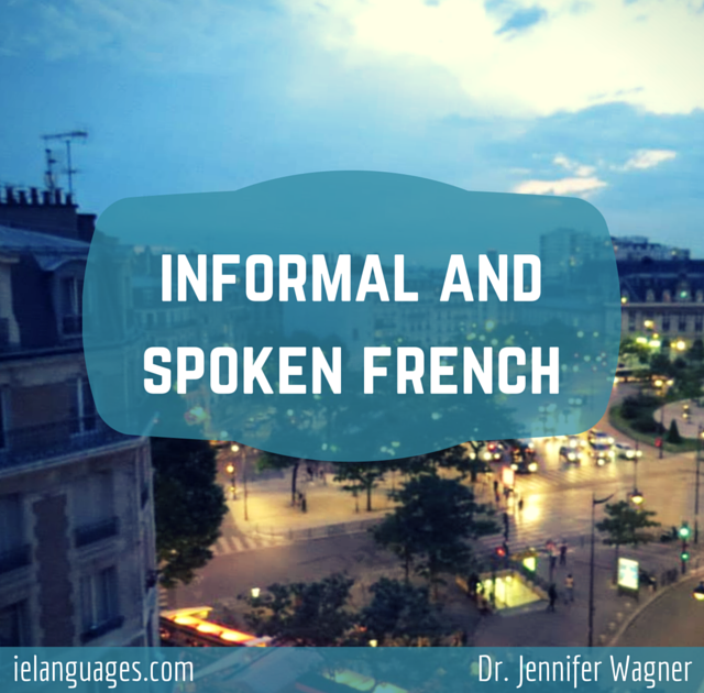 Learn informal French language and slang vocabulary with authentic audio recordings by native speakers of French from France - ielanguages.com