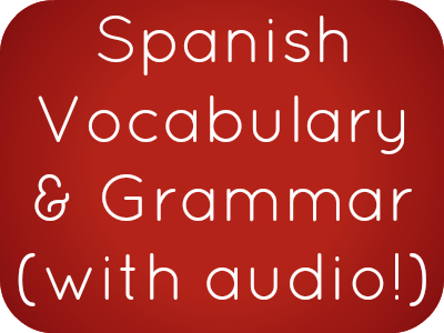Spanish Phrases, Vocabulary and Grammar with free audio